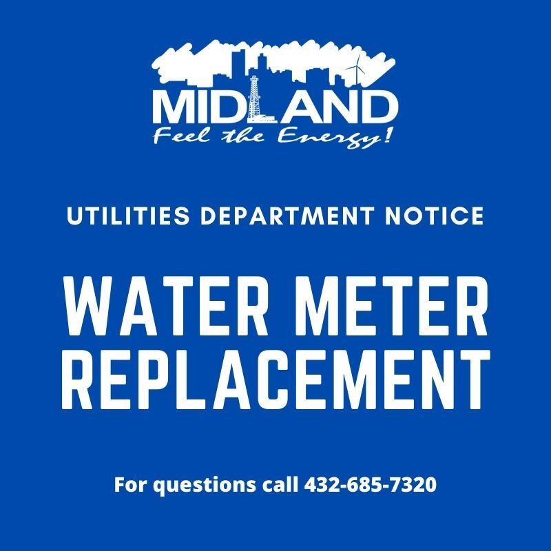 A notice stating the City of Midland is replacing water meters with AMI-Water Meters.